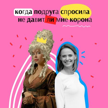 Funny Joke with Girl in Queen's Costume Instagram – шаблон для дизайна