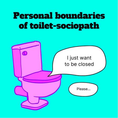 Plantilla de diseño de Funny Phrase about Personal Boundaries with Toilet Illustration Instagram