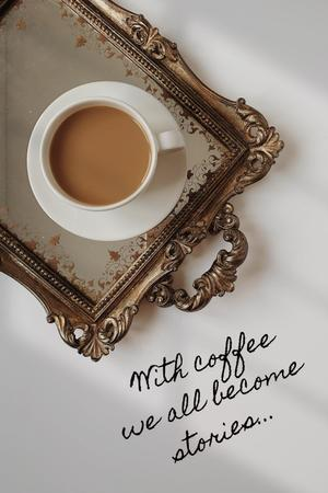 Inspirational Phrase with Coffee on Vintage Tray Pinterest Modelo de Design