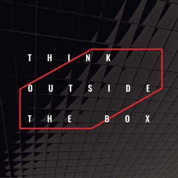 Think outside the box Citation