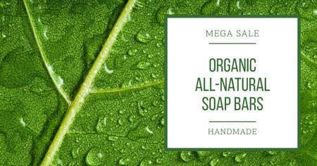 Plantilla de diseño de Natural Soap Bars Ad with Drops on Leaf Facebook AD