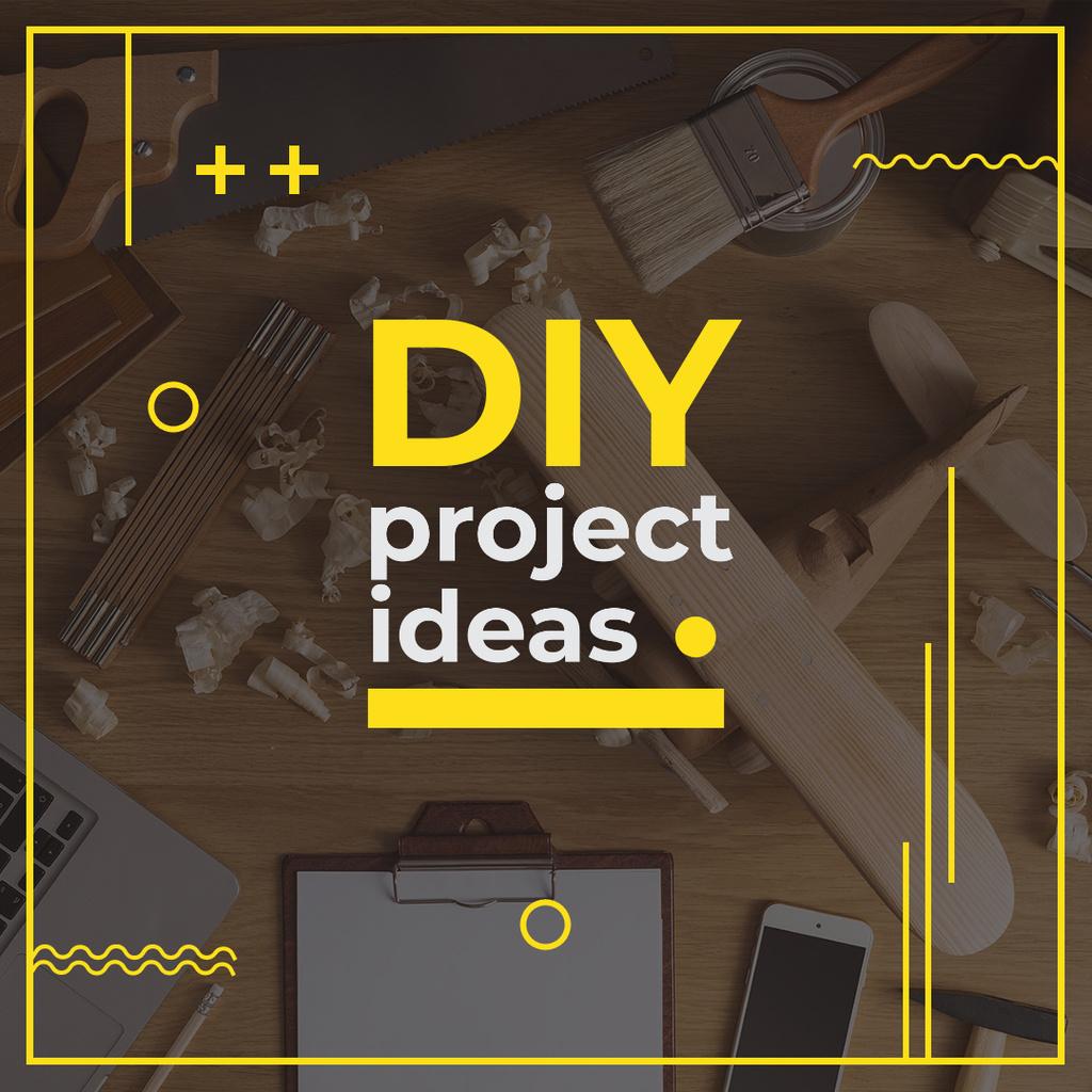 Szablon projektu Project ideas with Wooden Plane Instagram