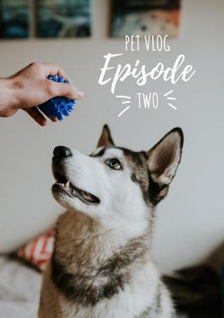 Pet Vlog Ad with Cute Dog Poster – шаблон для дизайну