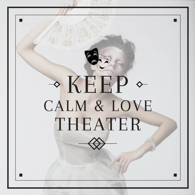 Citation about love to theater Instagram Design Template