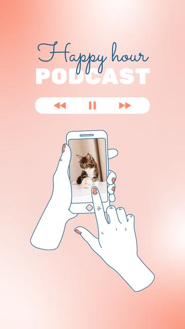 Podcast Announcement with Cute Kitty on Phone Screen Instagram Video Story – шаблон для дизайна