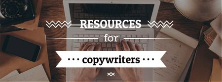 Resources for Copywriters with Laptop at Workplace Facebook cover – шаблон для дизайну