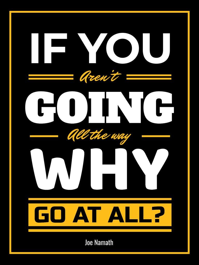 Ontwerpsjabloon van Poster US van Inspirational Quote in Yellow and Black