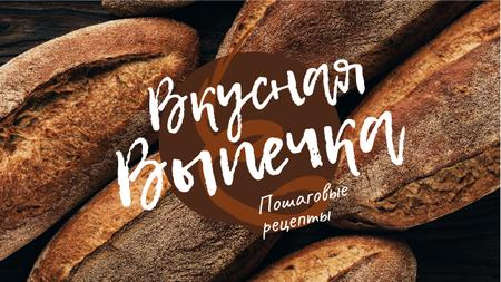Baking Recipe Fresh Bread Loaves Youtube Thumbnail – шаблон для дизайна