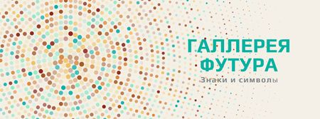 Art Gallery Ad with Colorful Dots in Circles Facebook cover – шаблон для дизайна