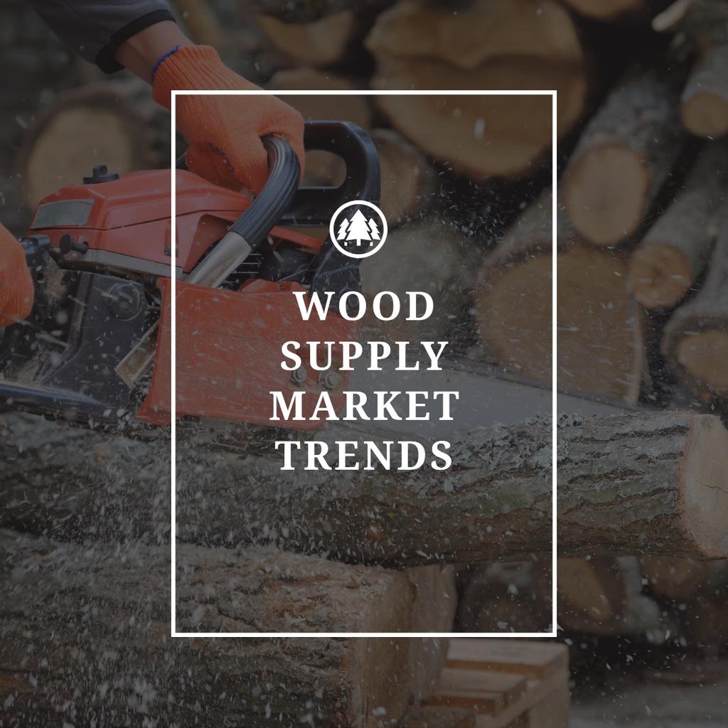 Wood supply market trends Instagram Design Template