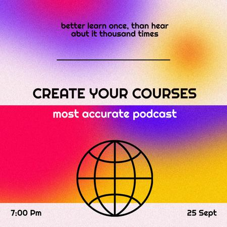 Podcast Topic Announcement about Educational Courses Instagram – шаблон для дизайну