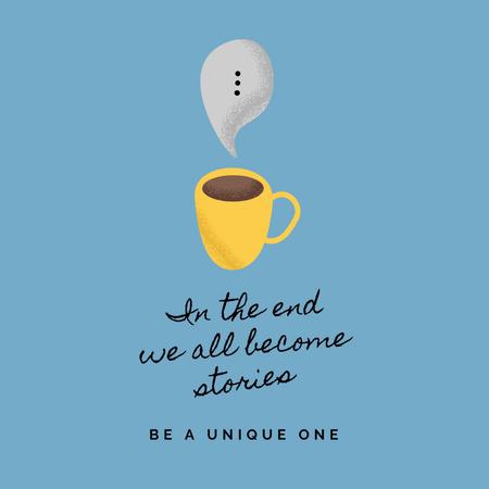 Ontwerpsjabloon van Instagram van Inspirational Citation with Cup of Coffee