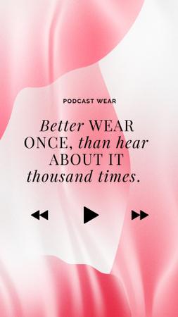Plantilla de diseño de Podcast Topic Announcement about Fashion Instagram Story