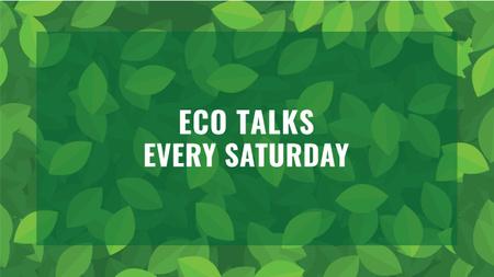 Plantilla de diseño de Ecological Event Announcement Green Leaves Texture Youtube