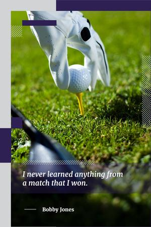 Golf player holding ball with quote Pinterest Design Template