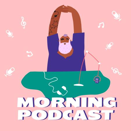 Morning Podcast Announcement with Man in Studio Podcast Cover Design Template
