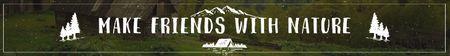 Plantilla de diseño de Make friends with nature poster Leaderboard