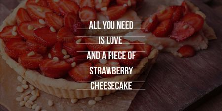 Delicious strawberry cheesecake and phrase Image Modelo de Design