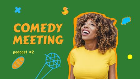 Comedy Podcast Announcement with Smiling Woman Youtube Thumbnail Design Template
