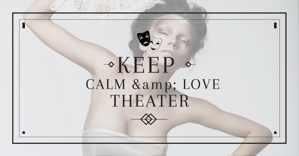 Modèle de visuel Citation about love to theatre - Facebook AD