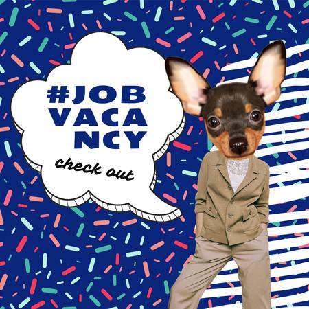 Vacancy Ad with Funny Dog with Female Body Instagram Modelo de Design