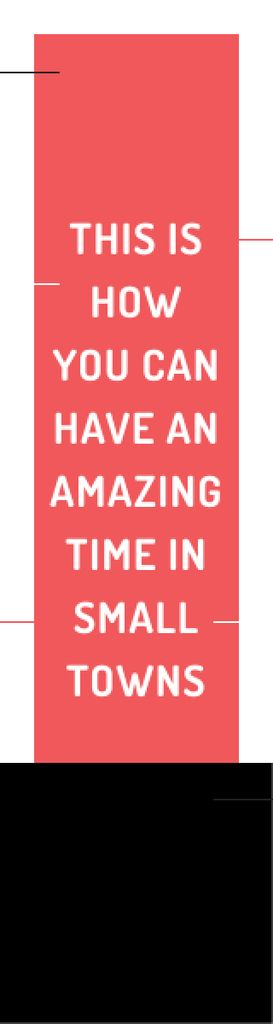 Citation about amazing time in small towns — Create a Design