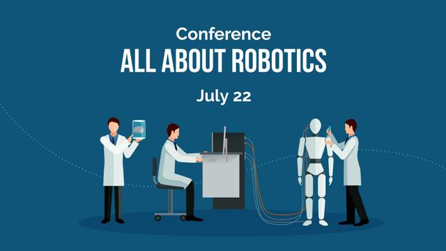 Plantilla de diseño de Robotics Conference Ad with Scientists making robot FB event cover