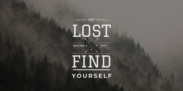 Ontwerpsjabloon van Image van get lost before you find yourself