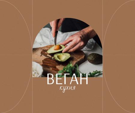 Vegan Kitchen Concept with Man cutting Avocado Facebook – шаблон для дизайна
