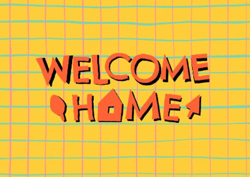Welcome Home Greeting On Grid Pattern