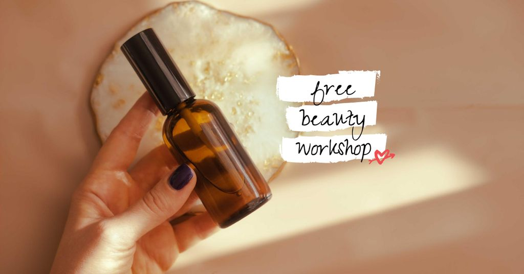 Beauty Workshop Announcement with Natural Cosmetic Oil Facebook AD Design Template