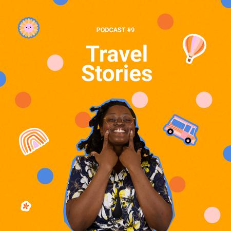 Travel Podcast Topic Announcement with Smiling Woman Instagram – шаблон для дизайну
