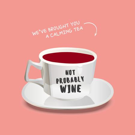 Platilla de diseño Funny Joke with Wine in Tea Cup Instagram