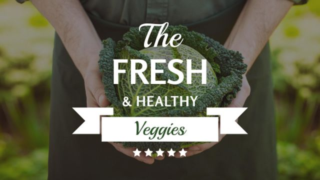 Template di design Healthy Food Farmer Holding Green Cabbage Title
