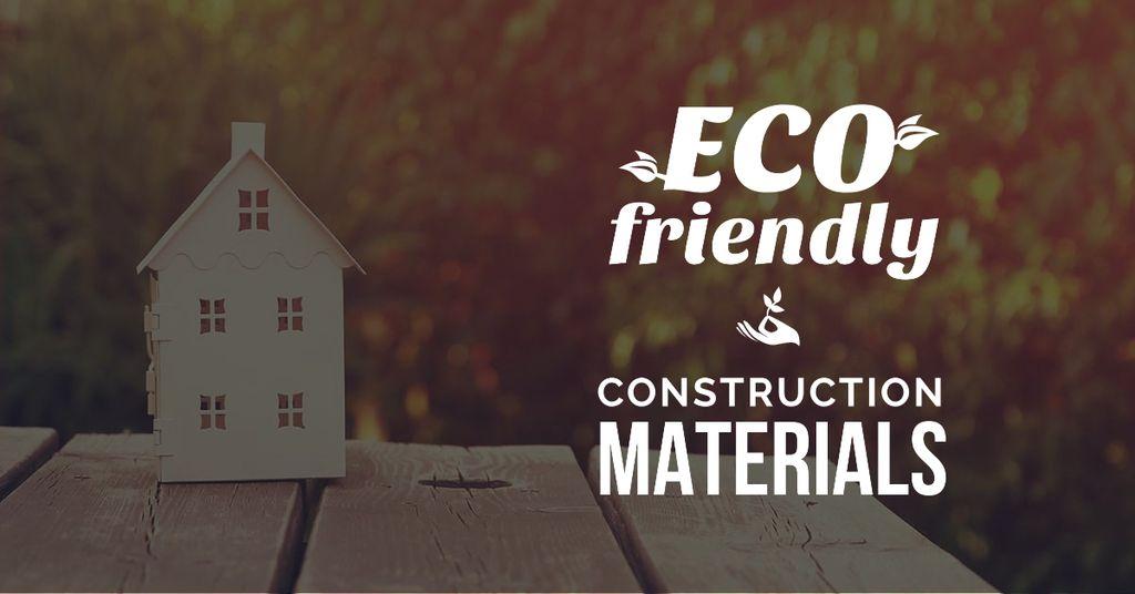 Plantilla de diseño de Construction shop with eco friendly materials Facebook AD