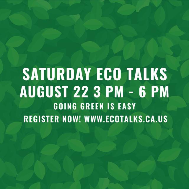Plantilla de diseño de Saturday Eco Talks on Green Leaves Instagram