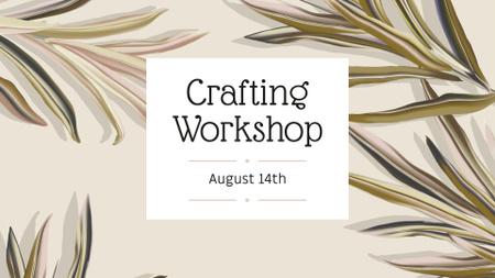 Plantilla de diseño de Crafting Workshop Announcement FB event cover