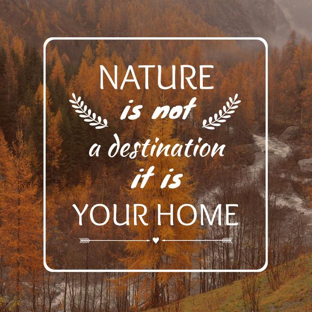 Modèle de visuel Motivational quote about Nature - Instagram
