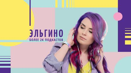 Audio Content Ad with Woman Listening Music Youtube – шаблон для дизайна