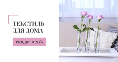 Home textiles sale roses in Interior Facebook AD – шаблон для дизайна