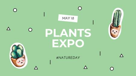 Plants Expo Announcement with Cacti in Pots FB event cover – шаблон для дизайну