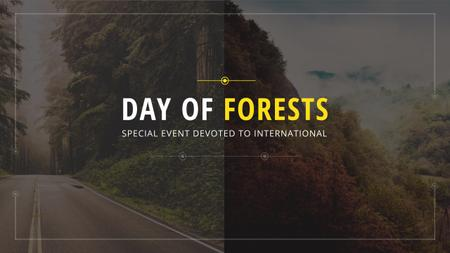 Ontwerpsjabloon van Youtube van International Day of Forests Event with Forest Road View