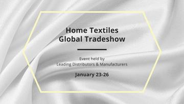 Home Textiles fair announcement on White Silk