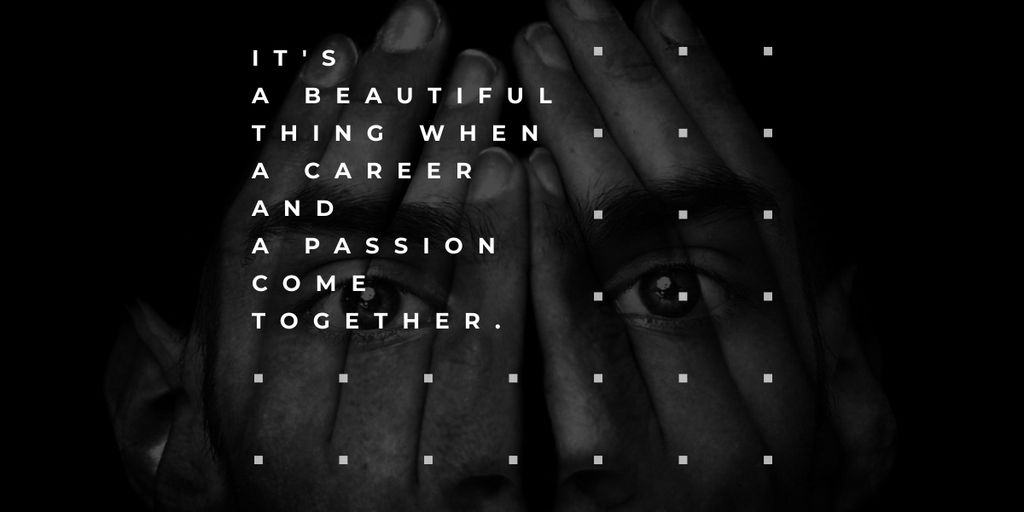 Citation about career and a passion  — Maak een ontwerp