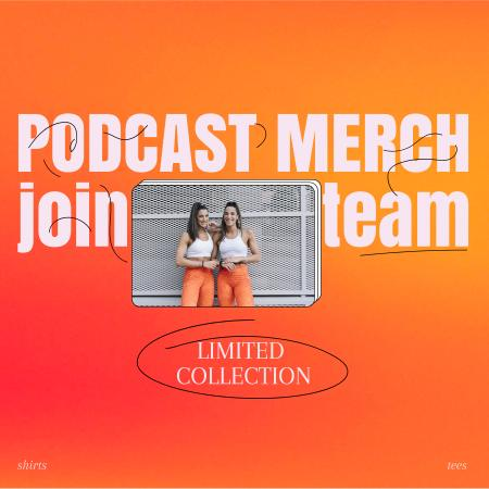 Ontwerpsjabloon van Podcast Cover van Podcast Merch Offer with Girls in Same Outfit