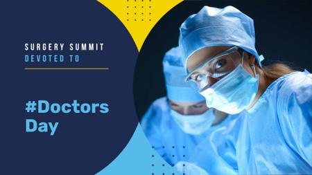 Modèle de visuel Doctor's Day Announcement with Surgeons - FB event cover