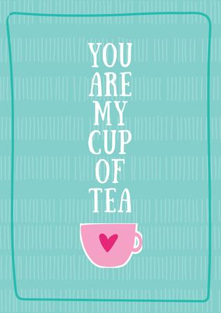 Template di design Cup of tea with Cute Quotation Poster