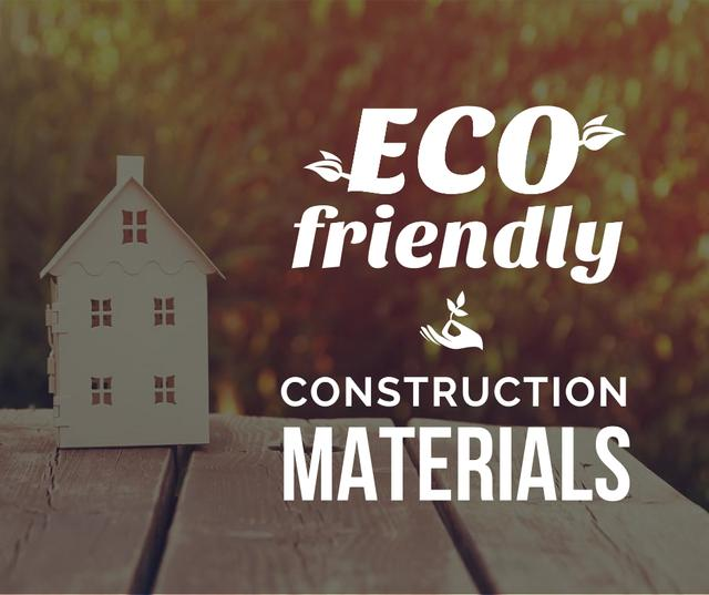 Template di design Eco friendly Building materials ad with House Model Facebook