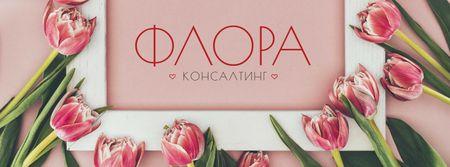 Florist services Tulips Frame in Pink Facebook cover – шаблон для дизайна