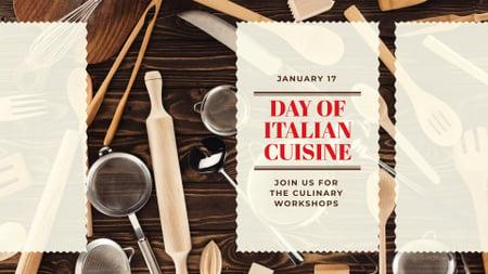 Ontwerpsjabloon van FB event cover van Italian Cuisine Day with Kitchen Utensils on Wooden Table